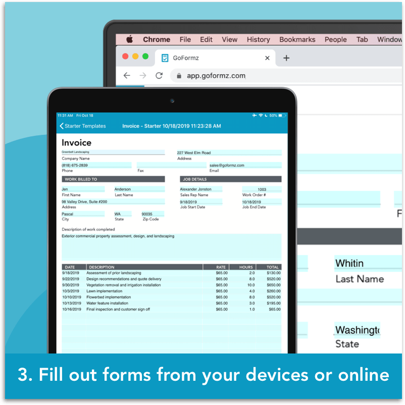 Step 3: Fill out forms from your devices or online.